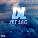DL - Jet Lag mixtape cover art