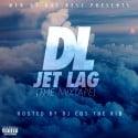 DL - Jet Lag mixtape cover art