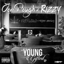 Jon Dough & Rizzy - Young & Gifted EP mixtape cover art