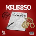 Kelieoso - If I Signed 2 Maybach mixtape cover art