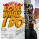 L-Day - Love What I Do EP mixtape cover art