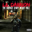 Lil Darrion - The Coldest Story Never Told mixtape cover art
