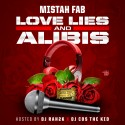 Mistah FAB - Love Lies & Alibis mixtape cover art