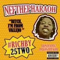 Nef The Pharaoh - #RichBy25Two mixtape cover art