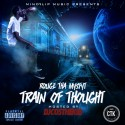 Rouge Tha Mysfyt - Train Of Thought mixtape cover art