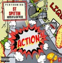 ST Spittin - Action mixtape cover art