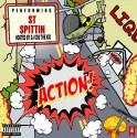 ST Spittin - Action mixtape cover art