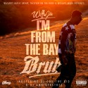 Willie Joe - I'm From The Bay Bruh mixtape cover art