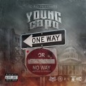 Young Capo - One Way Or No Way mixtape cover art
