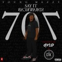 Young Mezzy - Say It Backwards mixtape cover art