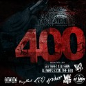 Zoo Beeze, Rilla & Kustom Karter - 400 The Mixtape mixtape cover art