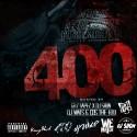 Zoo Beeze, Rilla & Kustom Karter - 400 The Mixtape mixtape cover art