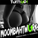 Moombahtwurk mixtape cover art