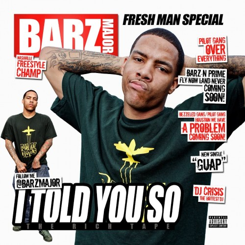 Barz Major – I Told You So [Mixtape]