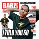 Barz Major - I Told You So mixtape cover art