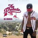 Bernard Flowers - The Prelude mixtape cover art