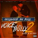 Hollywood Da Bully - Voice of Da Bully 2 mixtape cover art