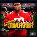 Ray Macc - First Quarter mixtape cover art