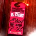 Shut Up & F**k 2 (The Do Not Disturb Edition) mixtape cover art
