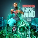 MonstaChris - Respect My Mind mixtape cover art