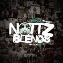 Nottz Blends (Hosted By Nottz) mixtape cover art