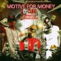 Money Is The Motive mixtape cover art