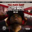 Pac Man Simp - Outta Sight Outta Mind mixtape cover art