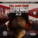 Pacman Simp - Outta Sight Outta Mind mixtape cover art