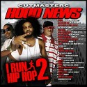 The Hood News: I Run Hip-Hop 2 mixtape cover art