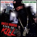 Uncle Murda - Hard To Kill mixtape cover art