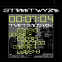 Streetwyze - Time Is Now mixtape cover art
