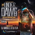 Fly Rock - The Under Dawg mixtape cover art