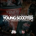 Welcome Home Young Scooter mixtape cover art