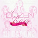 A Dozen Roses (Pure Seduction) mixtape cover art