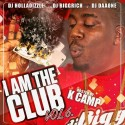 I Am The Club 6 (Hosted By K Camp) mixtape cover art