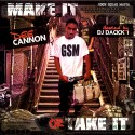 Dee Cannon - Make It Or Take It mixtape cover art