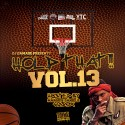 Hold That!! 13 (Hosted By Q-6) mixtape cover art
