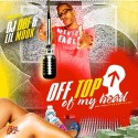 Lil Mook - Off Top Of My Head mixtape cover art