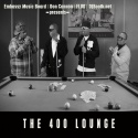 Embassy Music Board - The 400 Lounge mixtape cover art