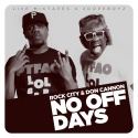 Rock City - No Days Off mixtape cover art