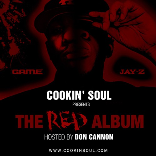 Cookin Soul, DJ Don Cannon › Game & Jay-Z - The RED Album