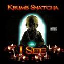 Krumbsnatcha - I See mixtape cover art