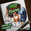 2 Easy - Head Of My Class mixtape cover art
