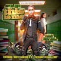 J Major - This Is Me mixtape cover art