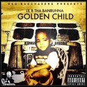 Lil B Tha Banrunna - Golden Child mixtape cover art