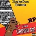 S-Boo - Crown Me mixtape cover art