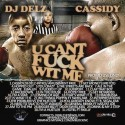 Cassidy - U Cant F*ck Wit Me mixtape cover art