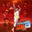D187 Hood Radio 2k13 3 mixtape cover art