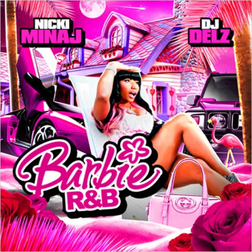 Nicki Minaj Barbie Rb Dj Delz