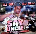 Uncle Murder - Say Uncle mixtape cover art